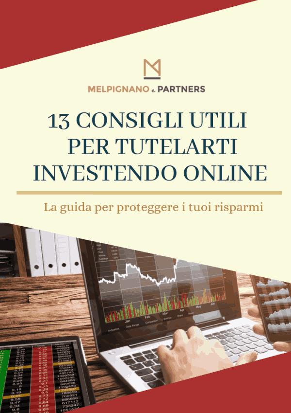 13 consigli utili per tutelarti investendo online